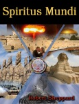 Spiritus Mundi, Novel by Robert Sheppard (Book Cover)
