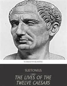 Suetonius' Lives of the Twelve Caesars