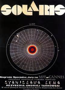 The Classic Sci-Fi Film Solaris by Russian Director Tarkovsky Based on the Book by Polish Author Stanislaw Lem