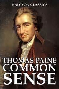 Tom Paine's Common Sense Sold One Book for every Five Men, Women and Children in 1776 in America